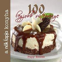 Papp Emese: A Nők Lapja Konyha 100 legjobb süteménye