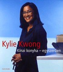 Kwong, Kylie: Kínai konyha - egyszerűen